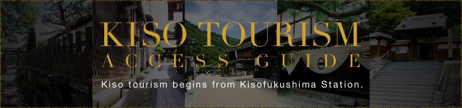kiso tourism access guide
